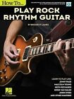 Brooke St. James: How to Play Rock Rhythm Guitar by Brooke St James (Mixed media product, 2016)