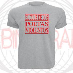 381edb835e9c Detalles de CAMISETA EL CLUB DE LOS POETAS VIOLENTOS CPV