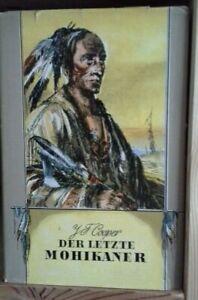 J. F. Cooper - Der letzte Mohikaner - Verlag Neues Leben Berlin 1964  4. Auflage
