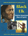 Black Elk: Native American Man of Spirit by Maura D. Shaw (Hardback, 2004)