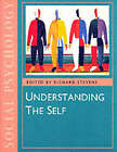 Understanding the Self by SAGE Publications Ltd (Paperback, 1995)