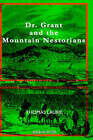Dr. Grant and the Mountain Nestorians by Thomas Laurie (Hardback, 2005)