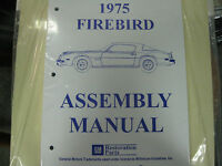 1975 Firebird & Trans Am (all Models) Assembly Manual