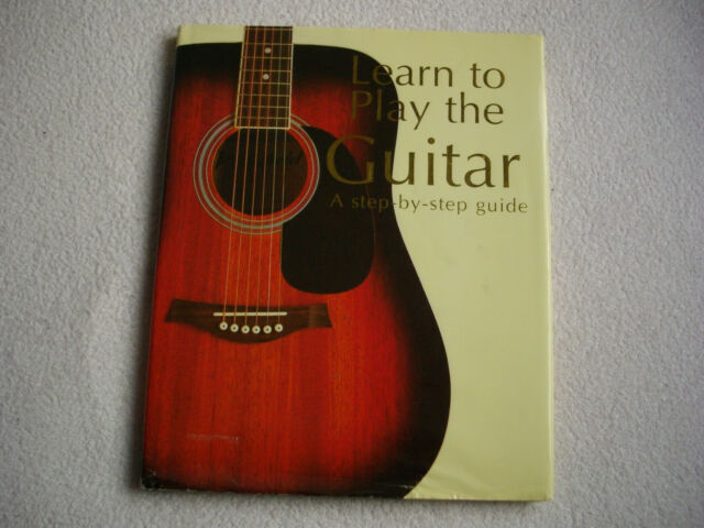 Freeth, Nick, Learn to Play the Guitar: A Step-by-step Guide,NM Book