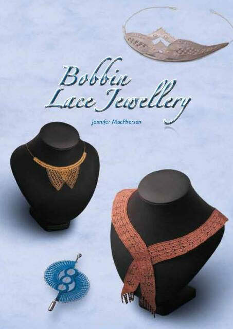 Bobbin Lace Jewellery Book with photographs 72 pages plus 36 page supplement