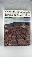 ARCHITECTURE RURALE LANGUEDOC ROUSSILLON - JEAN GUIBAL - HENRI RAULIN
