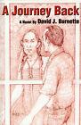 A Journey Back by David J Burnette (Paperback / softback, 2001)