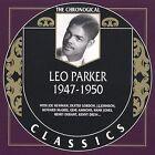 1947-1950 * by Leo Parker (CD, Dec-2001, Classics)