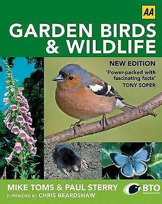 Garden Birds and Wildlife. Mike Toms and Paul Sterry-ExLibrary