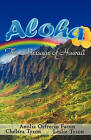 Aloha - The Message of Hawaii by Anolia Orfrecio Facun (Paperback / softback, 2011)