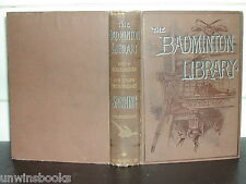 SHOOTING Lord Walsingham BADMINTON LIBRARY 1895 Field COVERT Pheasant HARDBACK