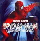 Music From Spiderman - Turn off The Dark 0602527750231 by Various Artists CD