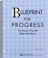Blueprint For Progress Al-Anon's Fourth Step Inventory Revised, Al Anon Groups