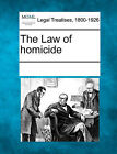 The Law of Homicide by Gale, Making of Modern Law (Paperback / softback, 2011)