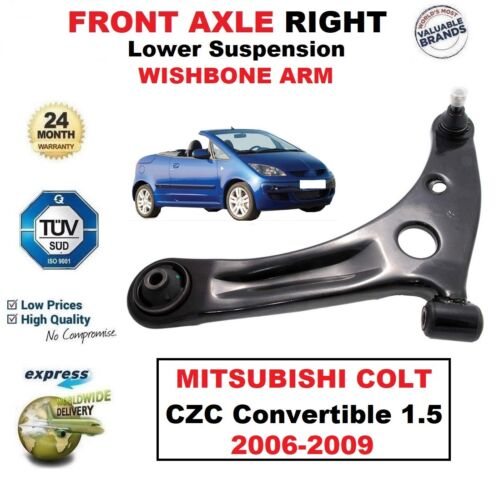 FRONT RIGHT Lower Wishbone ARM for MITSUBISHI COLT CZC Convertible 1.5 2006-2009