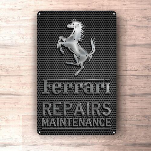 Ferrari Repairs Maintenance sign metalsign for garage man cave