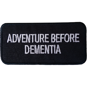 ADVENTURE BEFORE DEMENTIA Patch Iron Sew On Clothes Jacket Bag Embroidered Badge