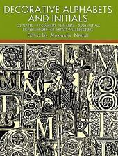 Lettering, Calligraphy, Typography: Decorative Alphabets and Initials (1959, Paperback)