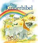 Die Kinderbibel von Marion Thomas (2015, Gebundene Ausgabe)