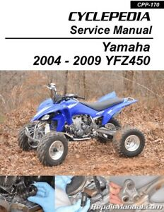 Cyclepedia 2004 2009 Yamaha Yfz450 Atv Printed Service Manual Ebay