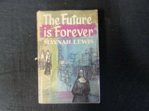 Accept, The Future is Forever by Maynah Lewis, Maynah Lewis, 1967, Hurst and