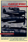Clash of Wings: World War 2 in the Air by Boyne (Paperback, 1997)