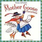 More Mother Goose Favorites by Tomie dePaola (Paperback, 2007)