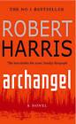 Archangel by Robert Harris (Paperback, 1999)