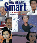 How We are Smart by W. Nikola-Lisa (Paperback, 2010)