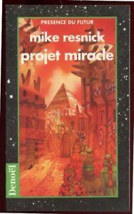 MIKE-RESNICK-PRESENCE-DU-FUTUR-572-DENOEL-1996