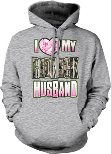 I Heart Love My Redneck Husband Camouflage Hunting Country Rural Hoodie Pullover