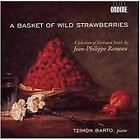 Jean-Philippe Rameau - A Basket of Wild Strawberries: A Selection of Keyboard Works by (2006)