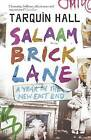 Salaam Brick Lane: A Year in the New East End by Tarquin Hall (Paperback, 2006)
