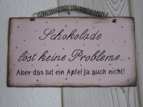 "Holz Schild Spruch/""Schokolade löst keine Probleme.../"" im Shabby chic Style rosa"