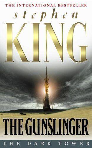 The Gunslinger (The Dark Tower #1) By Stephen King