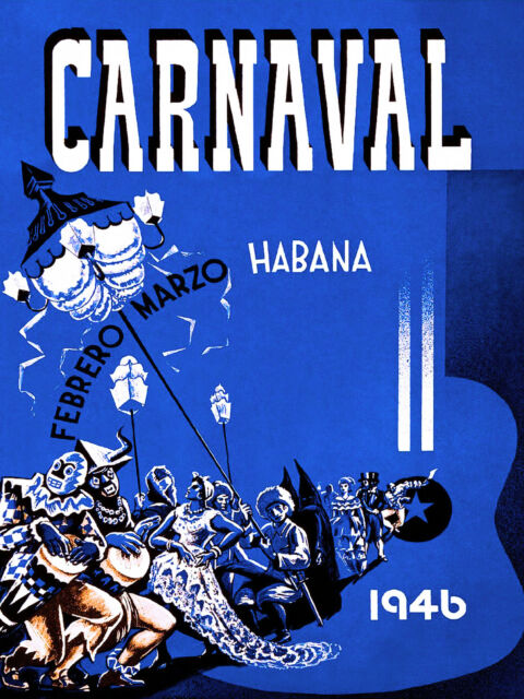 1946 Cuba Cuban Havana Carnaval Habana Caribbean Travel Advertisement Poster