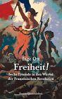 Freiheit! von Inge Ott (2012, Kunststoffeinband)