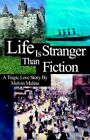 Life Is Stranger Than Fiction 9781413472547 by Melvin Malina Paperback