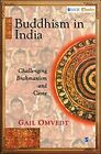 Buddhism in India: Challenging Brahmanism and Caste by Gail Omvedt (Paperback, 2013)