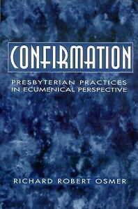 Confirmation-Presbyterian-Practices-in-Ecumenical-Perspective-by-Richard