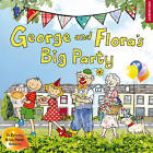 George and Flora's Big Party by Jo Elworthy (Paperback, 2012)