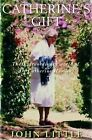 Catherine's Gift by John Little (Paperback, 2008)