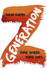 Generation Z: Their Voices, Their Lives by Chloe Combi (Hardback, 2015)