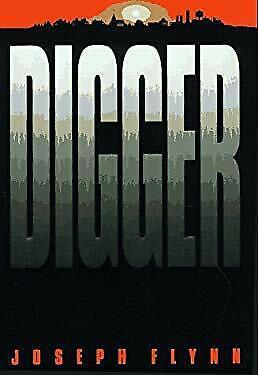 Digger by Flynn, Joseph