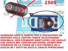 SOLO GANCIO PORTACHIAVI PER CHIAVE TELECOMANDO FIAT 500 BRAVO GRANDE PUNTO EVO