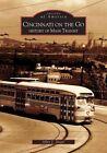 Cincinnati on the Go: History of Mass Transit by Allen J Singer (Paperback / softback, 2004)
