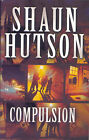 Compulsion by Shaun Hutson (Paperback, 2002)