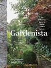 Gardenista by Michelle Slatalla (Hardback, 2016)