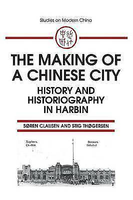 1 of 1 - USED (VG) The Making of a Chinese City: History and Historiography in Harbin (St