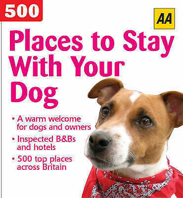 AA 500 Places to Stay with Your Dog, , Very Good Book